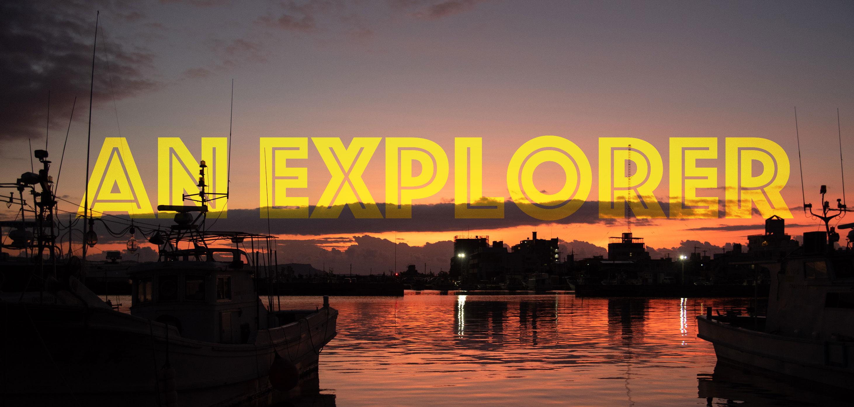 an explorer