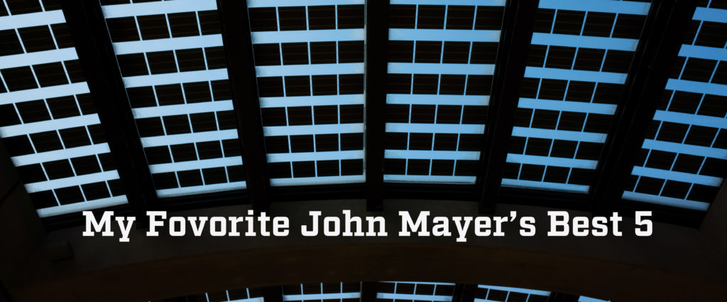 my favorite john mayer song