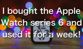 I bought the Apple Watch series 6 and used it for a week!
